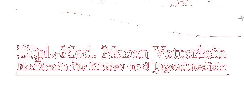 Dipl.-Med. Maren Vetterlein -Grimma Fach�rztin f. Kinder- u. Jugendmedizin
